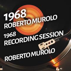 Roberto Murolo - 1968 Recording Session - Roberto Murolo