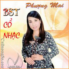Phượng Mai & BST Cổ Nhạc (Cải Lương) - Thanh Thanh Hiền