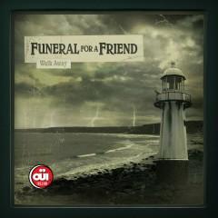 Walk Away - Funeral For A Friend