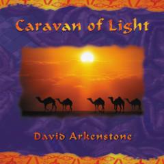 Caravan Of Light - David Arkenstone
