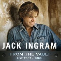 From The Vault: Live 2007-2009 - Jack Ingram
