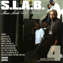 Slow, Loud and Bangin', Vol. 4
