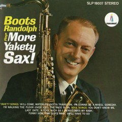 Boots Randolph Plays More Yakety Sax - Boots Randolph