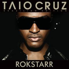 Rokstarr (Special Edition) - Taio Cruz