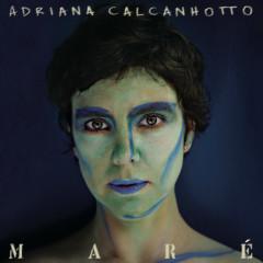 Maré - Adriana Calcanhotto