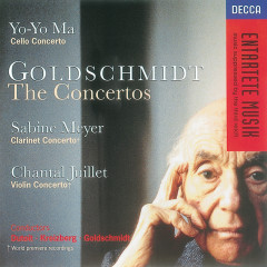 Goldschmidt: Cello Concerto/Clarinet Concerto/Violin Concerto - Yo-Yo Ma,Sir Neville Marriner,Charles Dutoit,Sabine Meyer,Sinfonieorchester Komische Oper