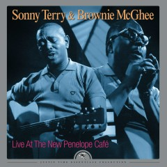Live at the New Penelope Café (Remastered) - Sonny Terry, Brownie McGhee
