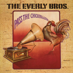 Pass The Chicken & Listen - The Everly Brothers