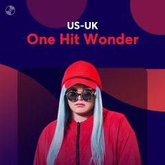 US-UK One Hit Wonder