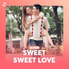 Sweet Sweet Love