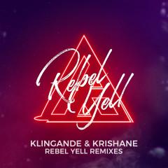 Rebel Yell (Remix EP) - Klingande, Krishane