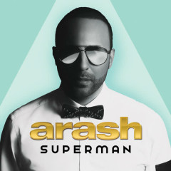 Superman - Arash