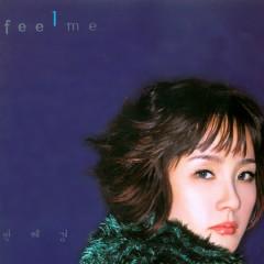 Feel Me - Park Hye Kyung