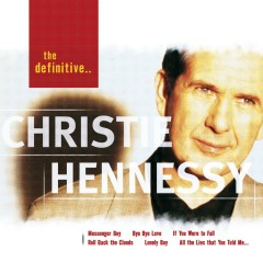 The Definitive Christie Hennessy - Christie Hennessy