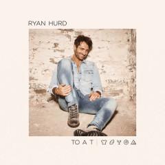 To a T - Ryan Hurd