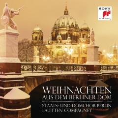 Weihnachten aus dem Berliner Dom - Lautten Compagney