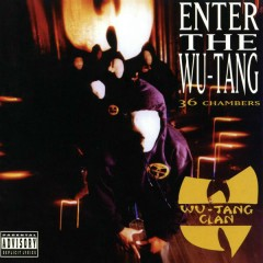 Enter The Wu-Tang (36 Chambers) [Expanded Edition] - Wu-Tang Clan