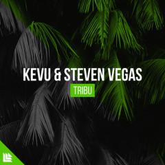 Tribu (Single) - Kevu, Steven Vegas