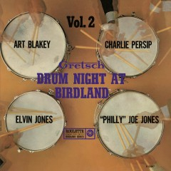 Gretsch Drum Night At Birdland Vol. 2 (Live) - Art Blakey, Charlie Persip, Elvin Jones, Philly Joe Jones