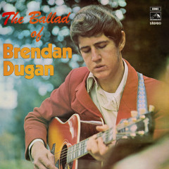 The Ballad Of Brendan Dugan - Brendan Dugan