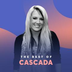 Những Bài Hát Hay Nhất Của Cascada - Cascada