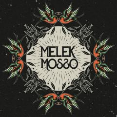 Melek Mosso - Melek Mosso