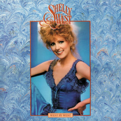 West By West - Shelly West