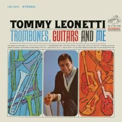 Trombones, Guitars and Me - Tommy Leonetti