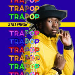 Trapop - Still Fresh