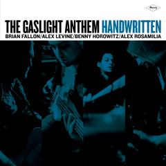 Handwritten (Deluxe Version) - The Gaslight Anthem