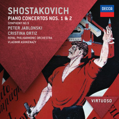 Shostakovich: Piano Concertos Nos.1 & 2; Symphony No.9 - Peter Jablonski, Cristina Ortiz, Royal Philharmonic Orchestra, Vladimir Ashkenazy