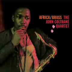 The Complete Africa / Brass Sessions - John Coltrane Quartet