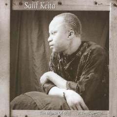 The Mansa Of Mali ... A Retrospective - Salif Keita
