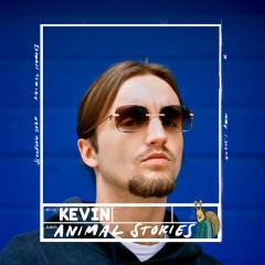 Animal Stories - Kevin