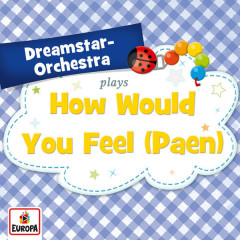 How Would You Feel (Paean) - Dreamstar Orchestra