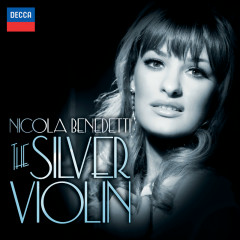 The Silver Violin - Nicola Benedetti, Bournemouth Symphony Orchestra, Kirill Karabits