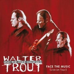 Face The Music (Live on Tour) - Walter Trout