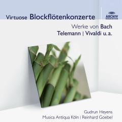 Virtuose Blockflötenkonzerte - Musica Antiqua Koln, Reinhard Goebel