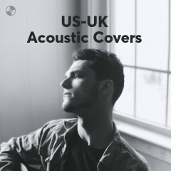 Acoustic Covers - Dermot Kennedy, Us The Duo, Lissie, Alex Goot