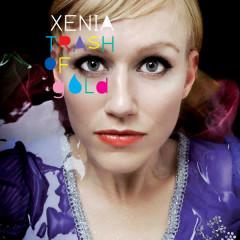 Trash of Gold - Xenia