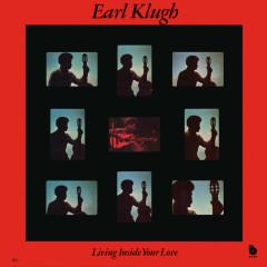 Living Inside Your Love (Remastered) - Earl Klugh