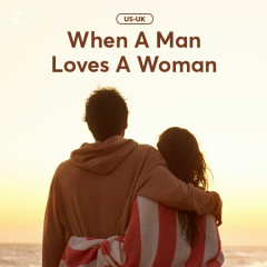 When A Man Loves A Woman - Various Artists