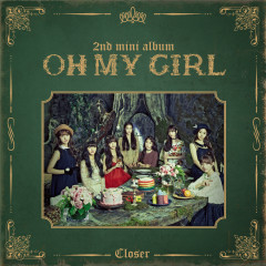 CLOSER - OH MY GIRL