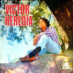 Víctor Heredia - Victor Heredia