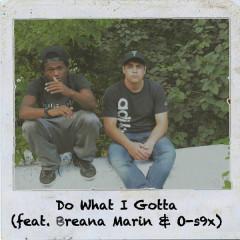 Do What I Gotta (Single)