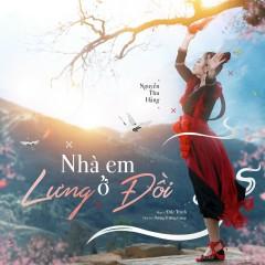 Nhà Em Ở Lưng Đồi (Single) - Nguyễn Thu Hằng