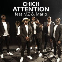 Attention - Chich,Marlo,MZ