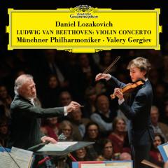 Beethoven: Violin Concerto in D Major, Op. 61 - Daniel Lozakovich, Münchner Philharmoniker, Valery Gergiev