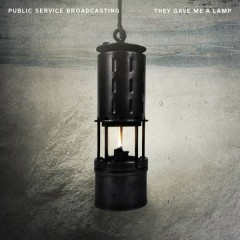They Gave Me A Lamp - Public Service Broadcasting