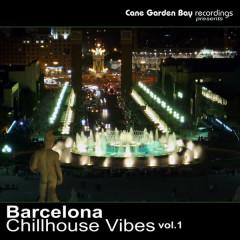 Barcelona Chillhouse Vibes Vol.1 - Various Artists